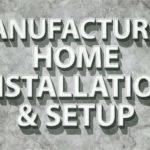 Manufactured Home Installation Setup Mobile Living