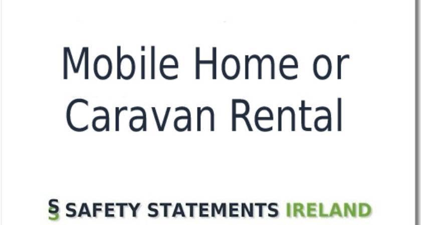Mobile Home Caravan Rental Safety Statement
