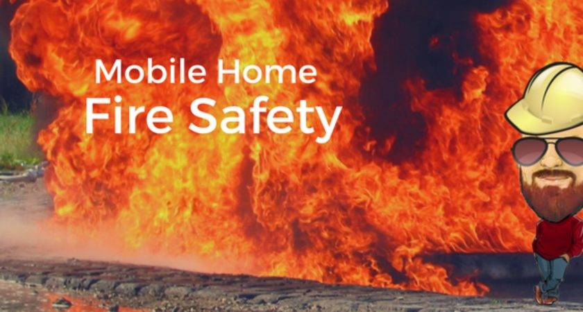 Mobile Home Fire Safety Emergency