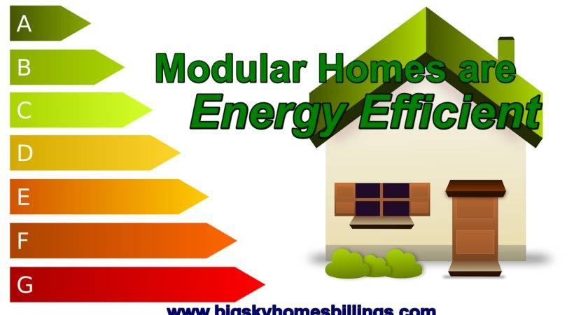 Modular Homes Energy Efficient Big Sky